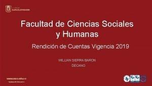 Facultad de Ciencias Sociales y Humanas Rendicin de