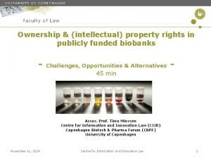 Ownership intellectual property rights in publicly funded biobanks