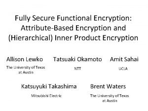 Fully Secure Functional Encryption AttributeBased Encryption and Hierarchical