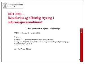DRI 2001 Demokrati og offentlig styring i informasjonssamfunnet