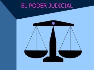 EL PODER JUDICIAL LA POSICIN DEL PODER JUDICIAL