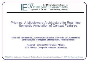 Priamos A Middleware Architecture for Realtime Semantic Annotation