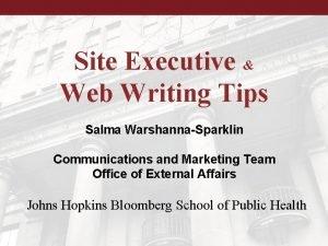 Site Executive Web Writing Tips Salma WarshannaSparklin Communications