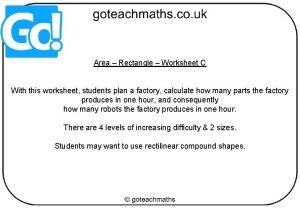 Area Rectangle Worksheet C With this worksheet students