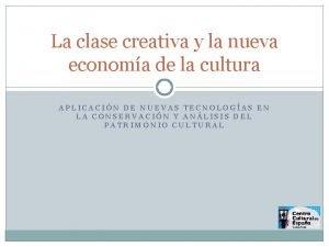 La clase creativa y la nueva economa de