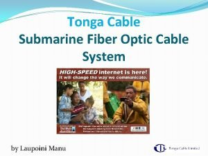 Tonga Cable Submarine Fiber Optic Cable System by