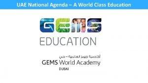 UAE National Agenda A World Class Education UAE