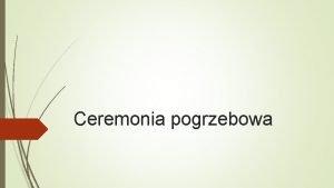 Ceremonia pogrzebowa dr Janusz Sibora ekspert protokou W