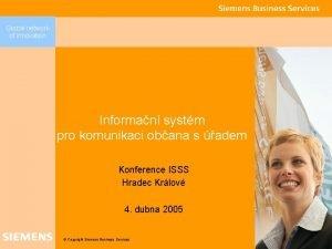 Global network of innovation Informan systm pro komunikaci