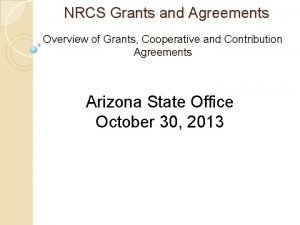 NRCS Grants and Agreements Overview of Grants Cooperative