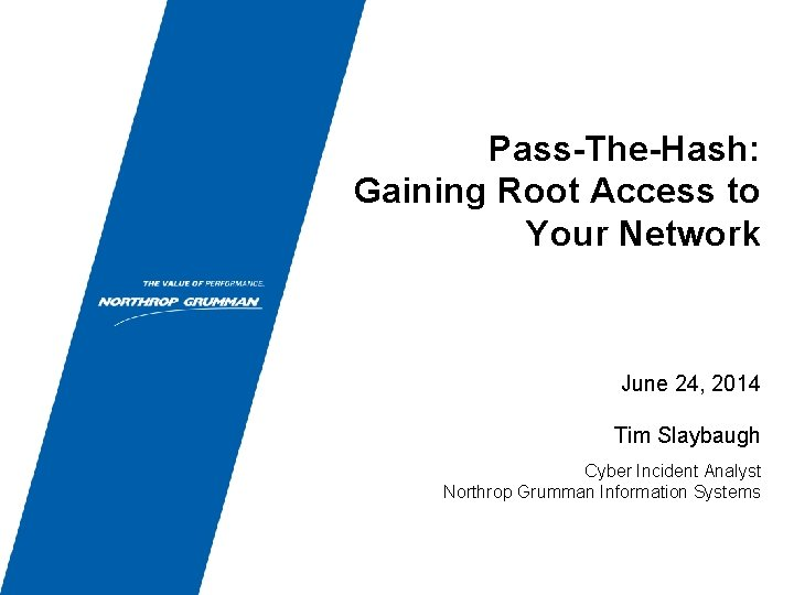 PassTheHash Gaining Root Access to Your Network June