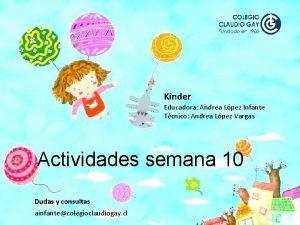Kinder Educadora Andrea Lpez Infante Tcnico Andrea Lpez
