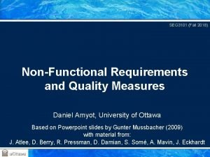 SEG 3101 Fall 2018 NonFunctional Requirements and Quality