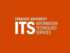 Syracuse University Information Technology Services BASICS OF VIDEO
