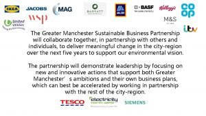 The Greater Manchester Sustainable Business Partnership will collaborate