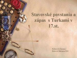 Stavovsk povstania a zpas s Turkami v 17