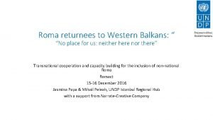 Roma returnees to Western Balkans No place for