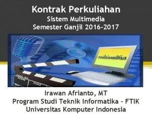Kontrak Perkuliahan Sistem Multimedia Semester Ganjil 2016 2017