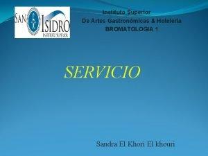 Instituto Superior De Artes Gastronmicas Hotelera BROMATOLOGIA 1