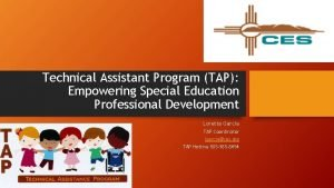 Technical Assistant Program TAP Empowering Special Education Professional
