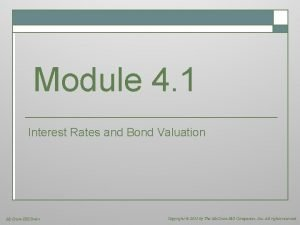 Module 4 1 Interest Rates and Bond Valuation