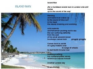 Island Man ISLAND MAN for a Caribbean island