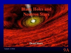 Black Holes and Neutron Stars Dead Stars Copyright