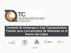 Terminal de Embarque y Faja Transportadora Tubular para