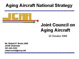 Aging Aircraft National Strategy Joint Council on Aging