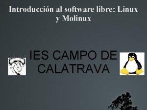 Introduccin al software libre Linux y Molinux IES