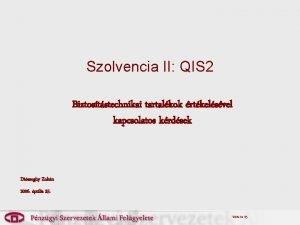 Szolvencia II QIS 2 Biztoststechnikai tartalkok rtkelsvel kapcsolatos