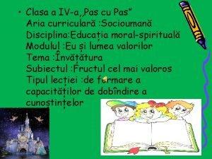 Clasa a IVa Pas cu Pas Aria curricular
