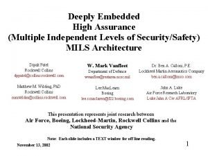 Deeply Embedded High Assurance Multiple Independent Levels of