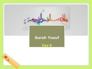 Tafseer of Surah Yusuf Day 8 M simaanii