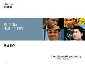 11 PresentationID 2014 Cisco Systems Inc Cisco 1