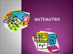 MATEMATIKK 1 trinn MULTI 1 A 1 2