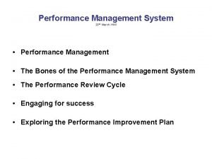 Performance Management System 20 th March HMI Performance