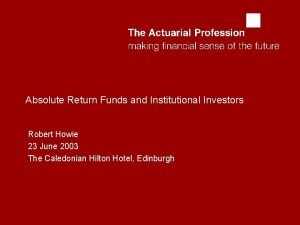 abcd Absolute Return Funds and Institutional Investors Robert