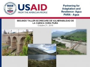 Partnering for Adaptation and Resilience Agua PARA Agua