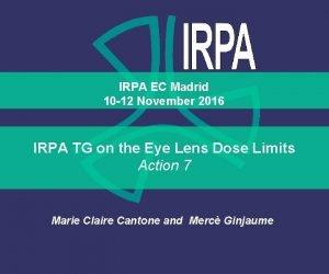 IRPA EC Madrid 10 12 November 2016 IRPA