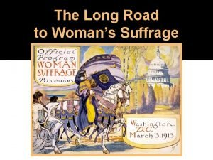 The Long Road to Womans Suffrage The 1848