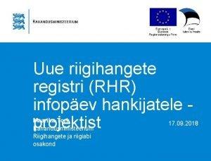 Uue riigihangete registri RHR infopev hankijatele projektist Maarika