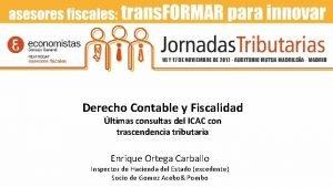 Derecho Contable y Fiscalidad ltimas consultas del ICAC