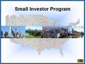 Small Investor Program Small Investor Program Comparison with