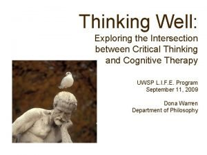 Thinking Well Exploring the Intersection between Critical Thinking