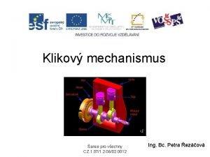 Klikov mechanismus ance pro vechny CZ 1 071