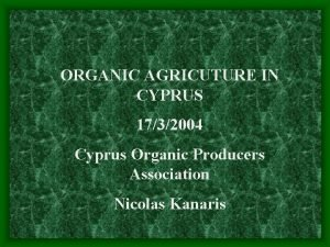 ORGANIC AGRICUTURE IN CYPRUS 1732004 Cyprus Organic Producers
