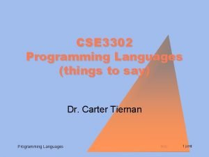CSE 3302 Programming Languages things to say Dr