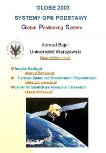 GLOBE 2003 SYSTEMY GPS PODSTAWY Global Positioning System