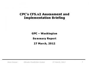 CPCs CFS v 2 Assessment and Implementation Briefing